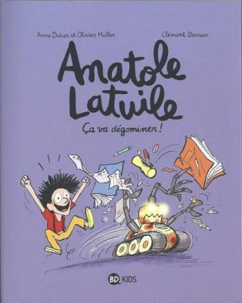 Couverture de l'album Anatole Latuile - 7. Ça va dégominer !