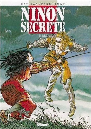Couverture de l'album Ninon Secrète - 1. Duels