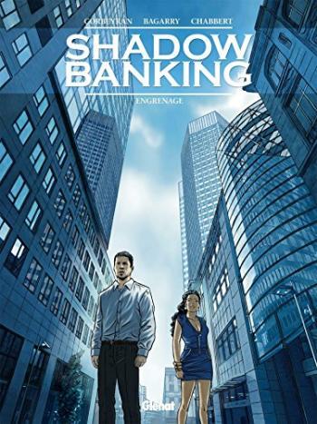 Couverture de l'album Shadow Banking - 2. Engrenage
