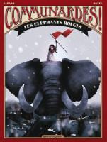 Communardes ! 2. Les Éléphants rouges