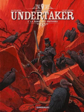 Couverture de l'album Undertaker - 2. La Danse des vautours