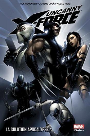 Couverture de l'album Uncanny X-Force - 1. La solution Apocalypse