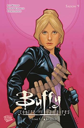Couverture de l'album Buffy contre les vampires (Saison 9) - 5. Le Noyau