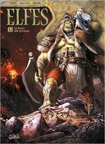 Couverture de l'album Elfes - 12. La Reine des Sylvains