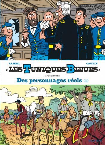 Couverture de l'album Les Tuniques bleues présentent - 3. Des personnages réels 1/2