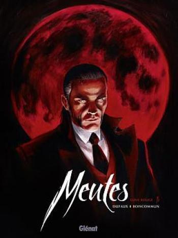 Couverture de l'album Meutes - 1. Lune rouge 1/2