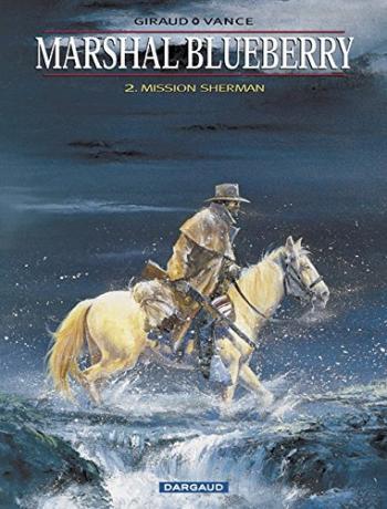 Couverture de l'album Marshal Blueberry - 2. Mission Sherman