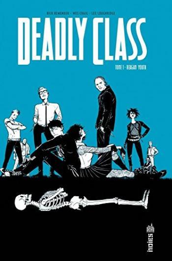 Couverture de l'album Deadly Class - 1. Reagan Youth