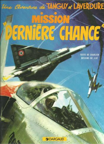 """Couverture de l'album Tanguy et Laverdure - 17. Mission """"Dernière chance"""""""