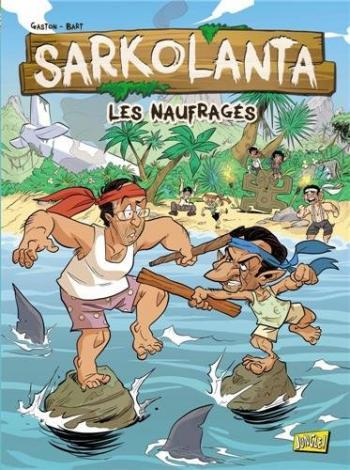 Couverture de l'album Sarkolanta : Les naufragés (One-shot)