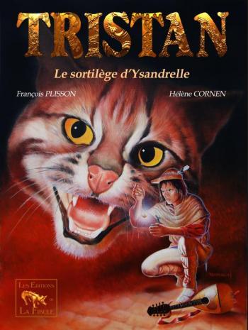 Couverture de l'album Tristan Le Ménestrel - 1. Le Sortilège d'Ysandrelle
