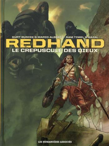 Couverture de l'album Redhand - INT. Le Crépuscule des dieux - Intégrale 40 ans