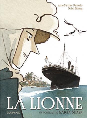 Couverture de l'album La Lionne, un portrait de Karen Blixen (One-shot)
