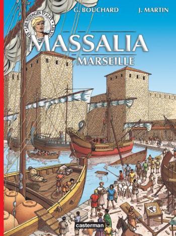 Couverture de l'album Les Voyages d'Alix - 36. Massalia (Marseille)