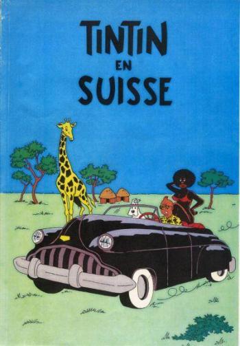 Couverture de l'album Tintin (Pastiches, parodies et pirates) - HS. Tintin en Suisse