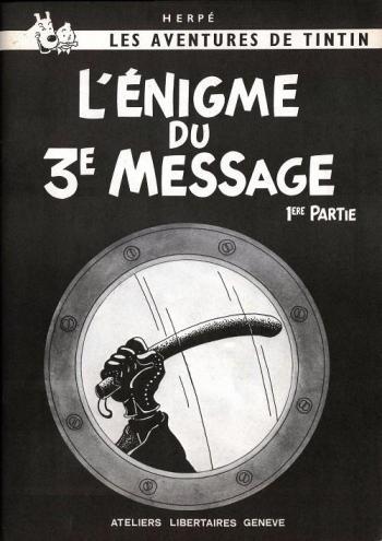 Couverture de l'album Tintin (Pastiches, parodies et pirates) - HS. L'Énigme du 3e message - 1re partie