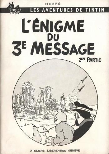 Couverture de l'album Tintin (Pastiches, parodies et pirates) - HS. L'Énigme du 3e message - 2e partie