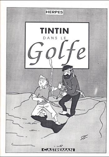 Couverture de l'album Tintin (Pastiches, parodies et pirates) - HS. Tintin dans le Golfe
