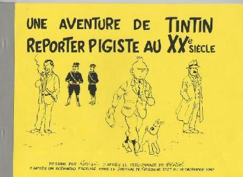 Couverture de l'album Tintin (Pastiches, parodies et pirates) - HS. Une aventure de Tintin reporter pigiste au XXe siècle