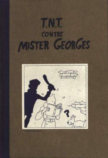 Couverture de l'album Tintin (Pastiches, parodies et pirates) - HS. T.N.T. contre Mister Georges
