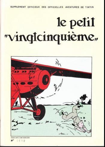 """Couverture de l'album Tintin (Pastiches, parodies et pirates) - HS. Le Petit """"Vingtcinquième"""""""