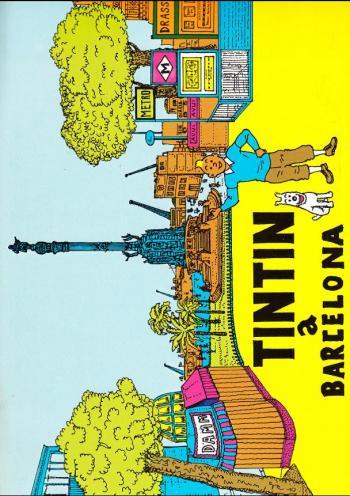 Couverture de l'album Tintin (Pastiches, parodies et pirates) - HS. Tintin a Barcelona