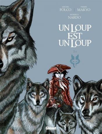 Couverture de l'album Un loup est un loup - 2. Tome 2