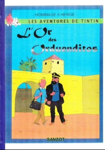 Couverture de l'album Tintin (Pastiches, parodies et pirates) - HS. L'or des Orduenditos