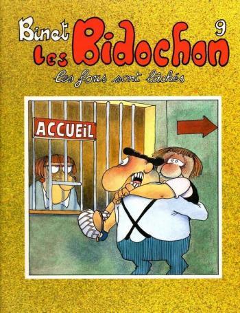 Couverture de l'album Les Bidochon - 9. Les fous sont lâchés