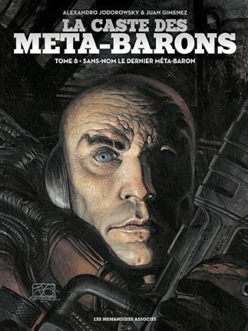 Couverture de l'album La Caste des Méta-Barons - 8. Sans Nom, le dernier Méta-Baron