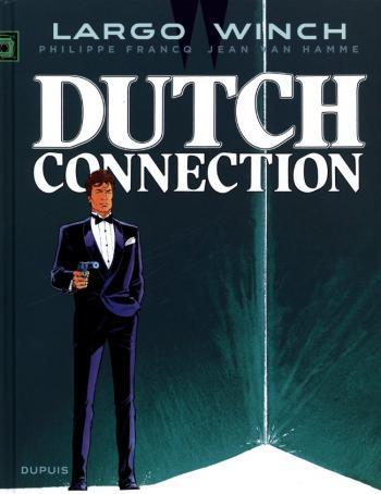 Couverture de l'album Largo Winch - 6. Dutch Connection