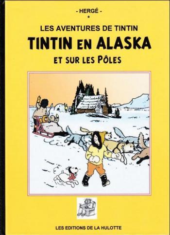 Couverture de l'album Tintin (Pastiches, parodies et pirates) - HS. Tintin en Alaska et sur les pôles