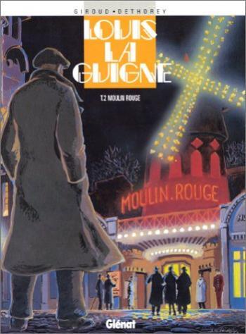 Couverture de l'album Louis la Guigne - 2. Moulin rouge