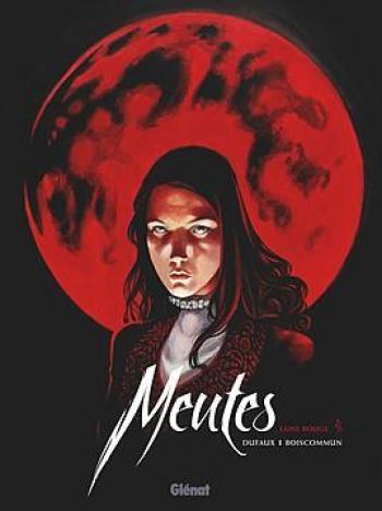 Couverture de l'album Meutes - 2. Lune rouge 2/2