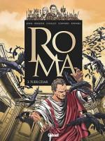 Roma 3. Tuer César