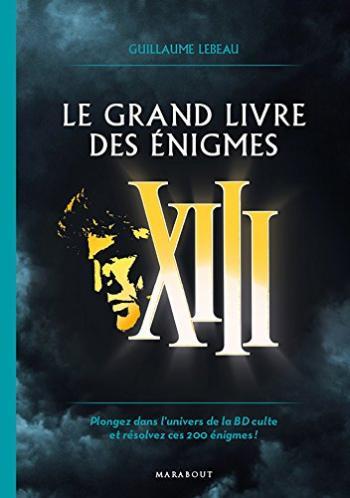 Couverture de l'album XIII - HS. Le Grand Livre des énigmes