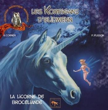 Couverture de l'album Les Korrigans d'Elidwenn - 5. La Licorne de Brocéliande