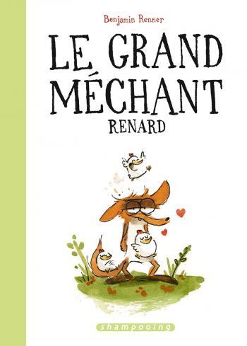 Couverture de l'album Le Grand Méchant Renard - Tome 0