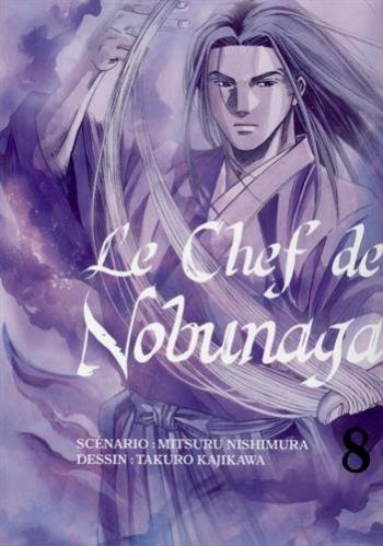 Couverture de l'album Le Chef de Nobunaga - 8. Cuisiner pour Shingen