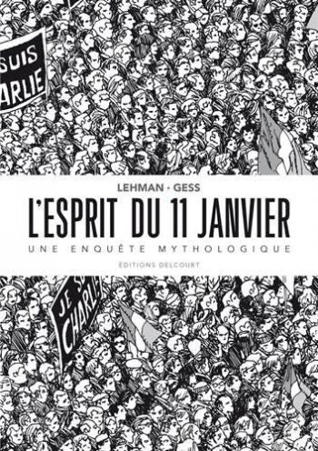 Couverture de l'album L'Esprit du 11 janvier - Une enquête mythologique (One-shot)