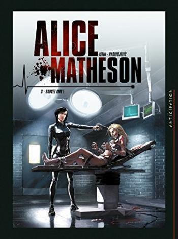 Couverture de l'album Alice Matheson - 3. Sauvez Amy !
