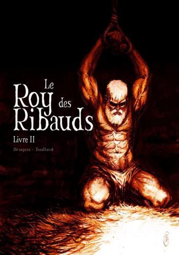 Couverture de l'album Le Roy des Ribauds - 2. Livre II