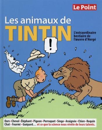 Couverture de l'album Tintin (Divers et HS) - HS. Les Animaux de Tintin
