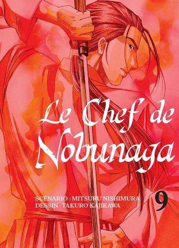 Couverture de l'album Le Chef de Nobunaga - 9. Le rêve de Shingen