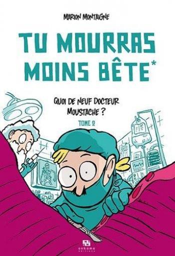 Couverture de l'album Tu mourras moins bête - 2. Quoi de neuf, docteur Moustache ?