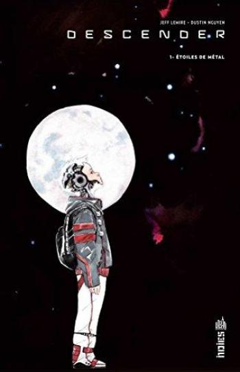 Couverture de l'album Descender - 1. Etoiles de métal