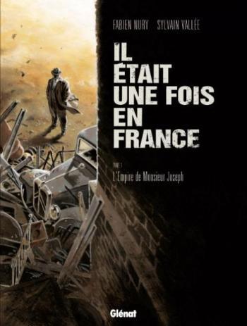 Couverture de l'album Il était une fois en France - 1. L'Empire de Monsieur Joseph