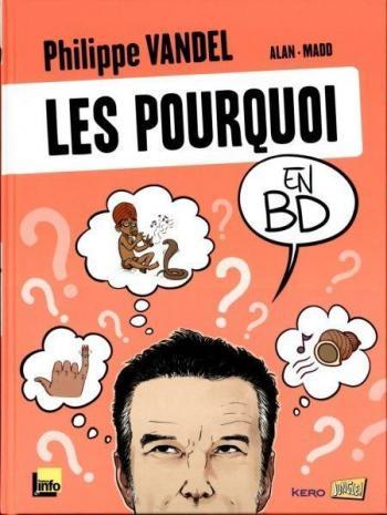 Couverture de l'album Les Pourquoi en BD - 1. Tome 1