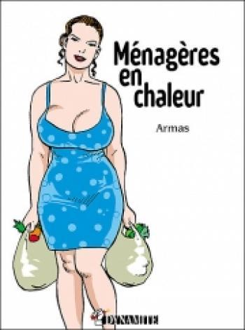 Couverture de l'album Les ménagères - 1. Ménagères en chaleur