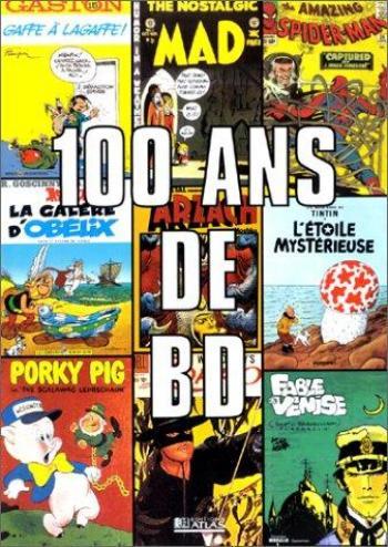 Couverture de l'album 100 ans de bandes dessinées (Collector) (One-shot)